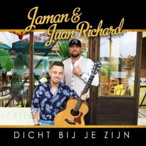Jaman en Juan Richard presenteren duet DICHT BIJ JE ZIJN