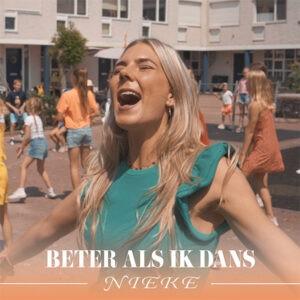 Zangeres Nieke schrijft zelf tekst van debuutsingle BETER ALS IK DANS