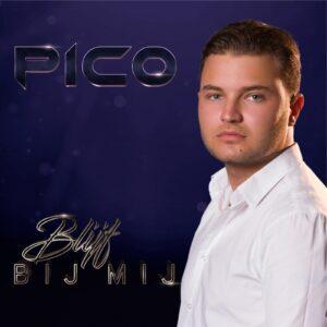Pico geeft met BLIJF BIJ MIJ startschot voor muzikale carrière