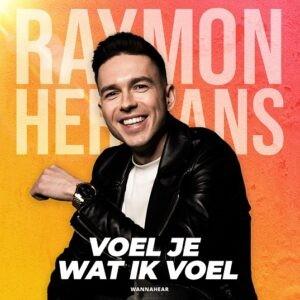 VOEL JE WAT IK VOEL van Raymon Hermans herbergt Spaanse invloeden