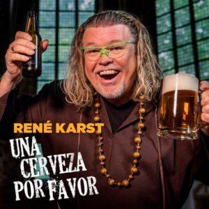 UNA CERVEZA POR FAVOR van René Karst  is volgende week Hollandse Nieuwe bij RADIONL en Oranje Kroon bij TV Oranje