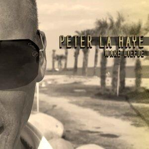 Peter La Haye zingt speciaal voor z'n vrouw WARE LIEFDE