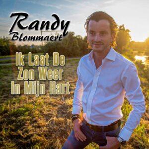 Nieuwe single van Randy Blommaert is getiteld IK LAAT DE ZON WEER IN MIJN HART