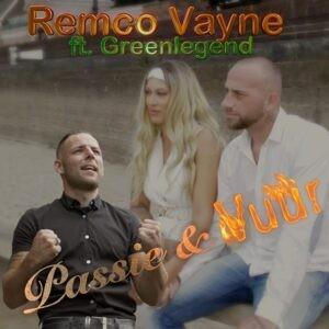 Remco Vayne lanceert verrassende nieuwe single PASSIE EN VUUR
