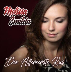 Melissa Smilda presenteert nieuwe single DIE ALLEREERSTE KUS