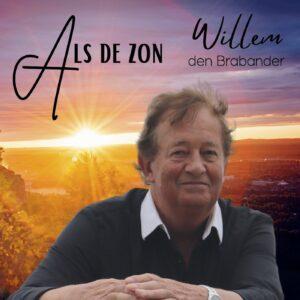 Willem den Brabander brengt nieuwe single Als de zon, zowel in het Nederlands als het Duits uit