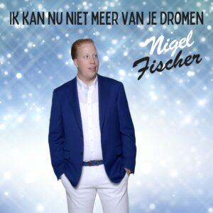 Nigel Fischer laat met IK KAN NU NIET MEER VAN JE DROMEN zien dat hij een veelzijdige zanger is