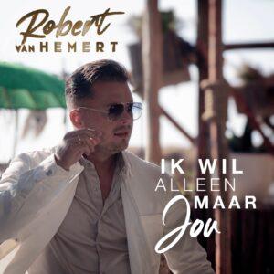 Robert van Hemert tekent contract bij Cornelis Music en presenteert nieuwe single IK WIL ALLEEN MAAR JOU